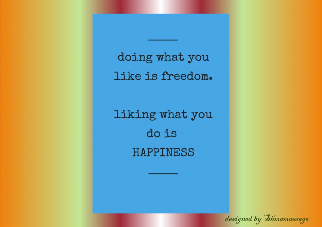 quote on happiness designed by Shmamassage, massagesalon Rotterdam