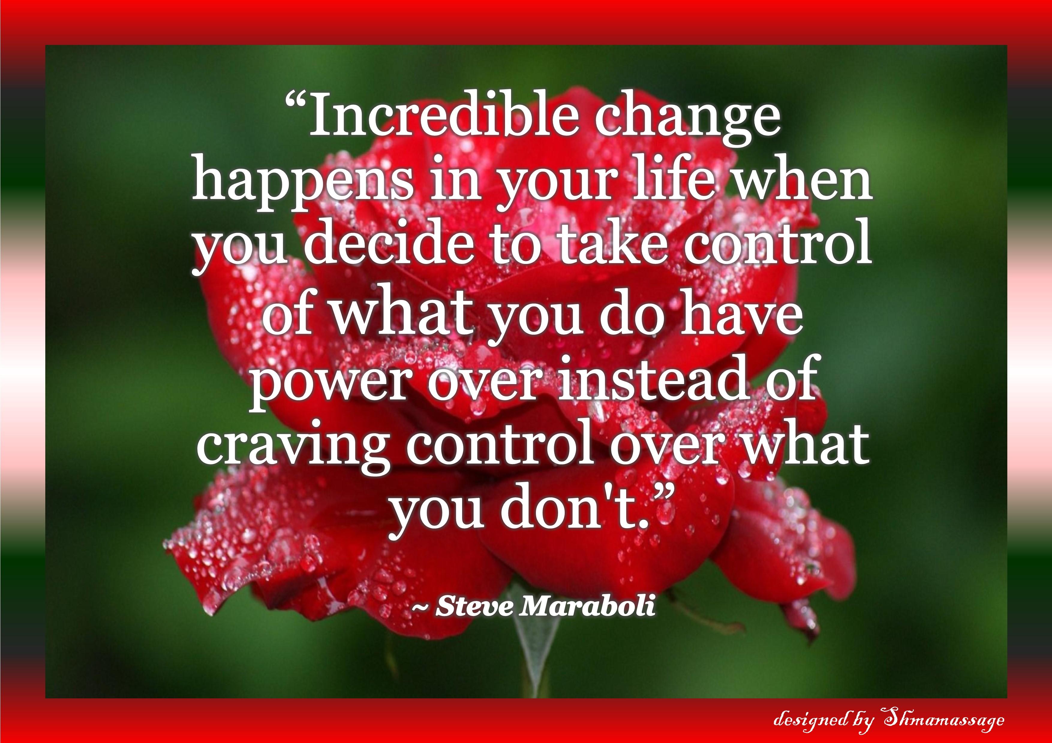 quote on change designed by Shmamassage, massagesalon Rotterdam