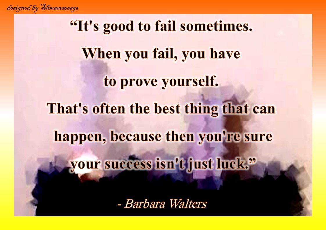 Quote by Barbara Walters designed by Shmamassage, 0031(0)620905302