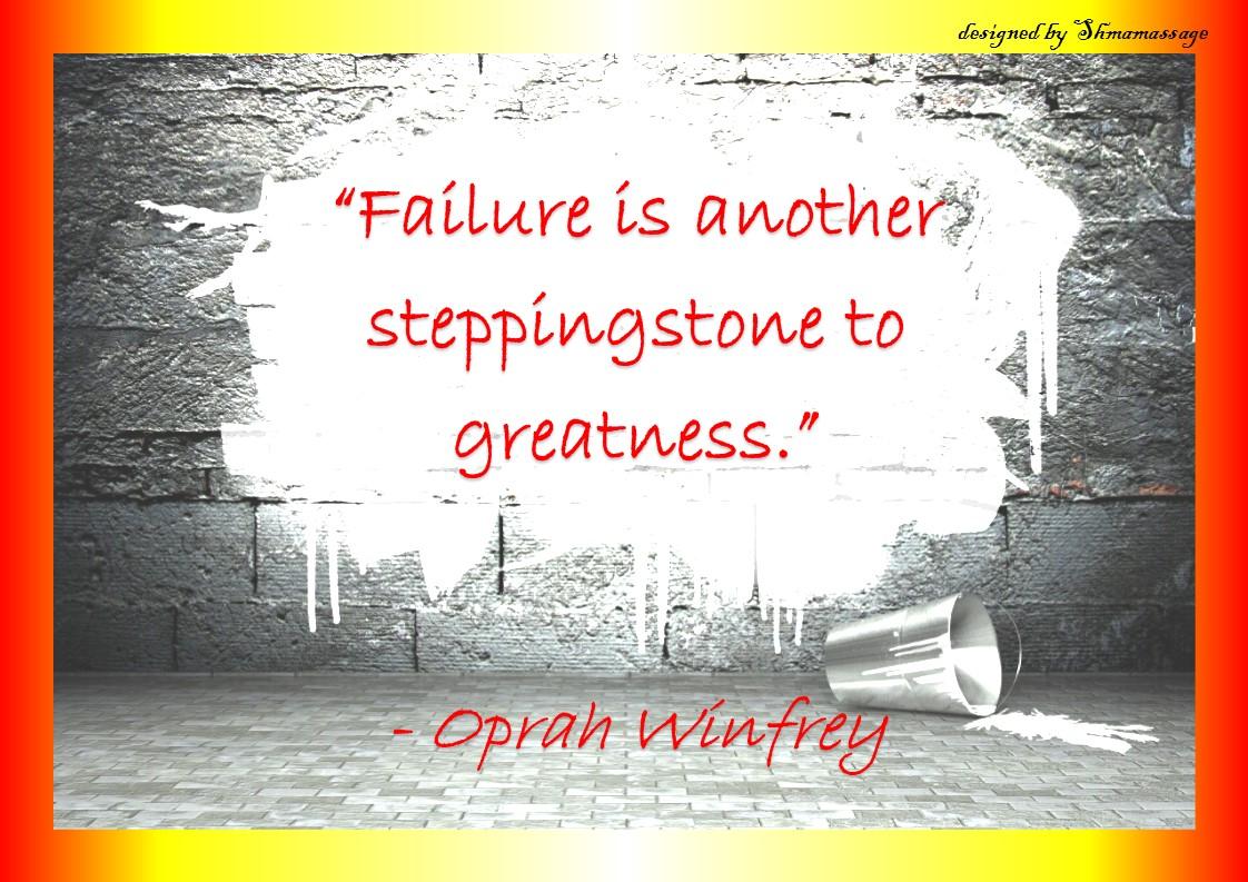 Quote on failure by Oprah Winfrey, designed by Shmamassage, massagepraktijk voor Vrouwen