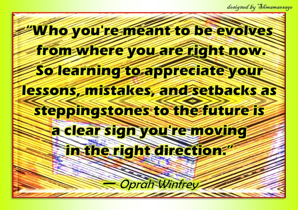 Quote by Oprah Winfrey on evolving designed by Shmamassage Rotterdam